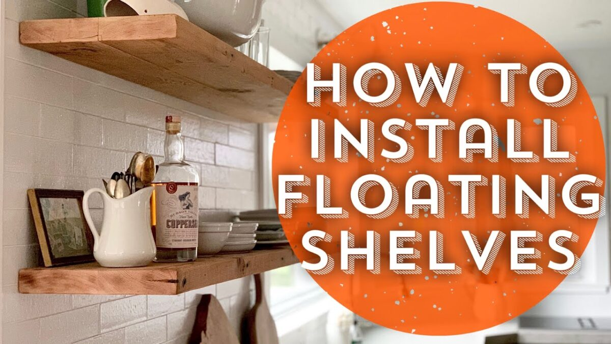 How to Install Floating Shelves/DIY Floating Shelves